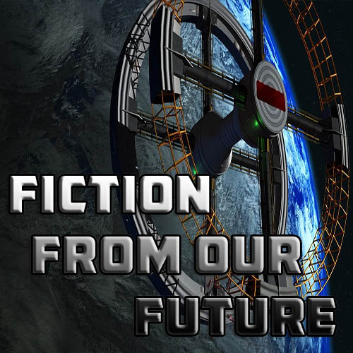 Fiction from our Future